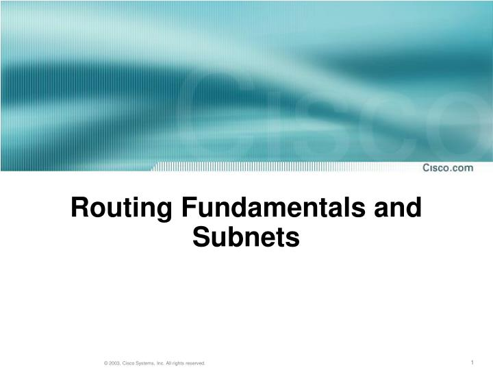 Routing fundamentals and subnets l.jpg