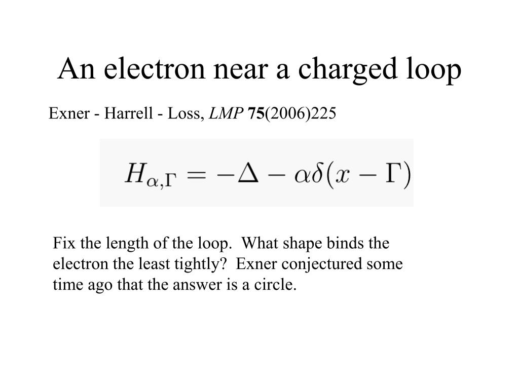 An electron near a charged loop