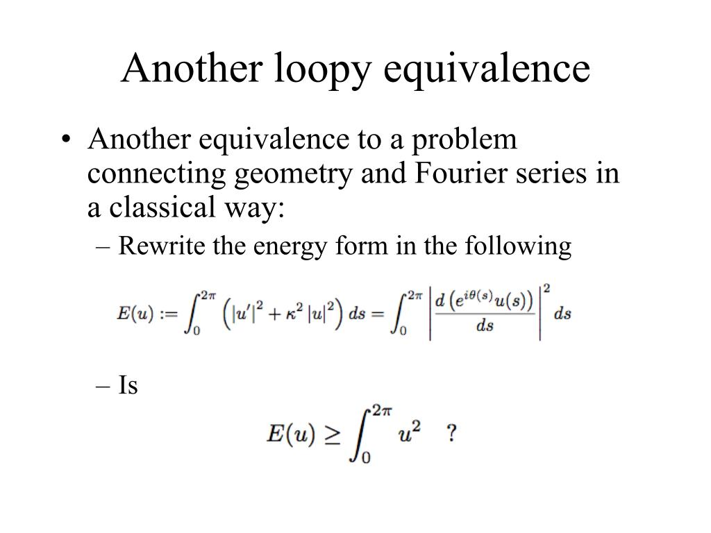 Another loopy equivalence