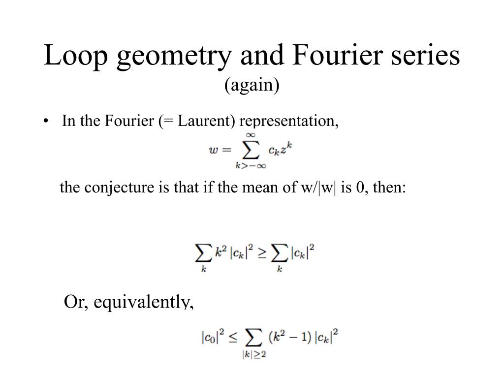 Loop geometry and Fourier series