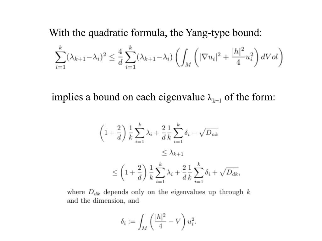 With the quadratic formula, the Yang-type bound: