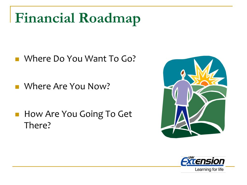 Financial Roadmap