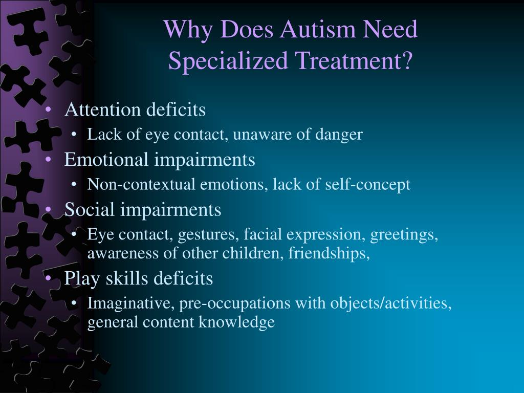 Why Does Autism Need