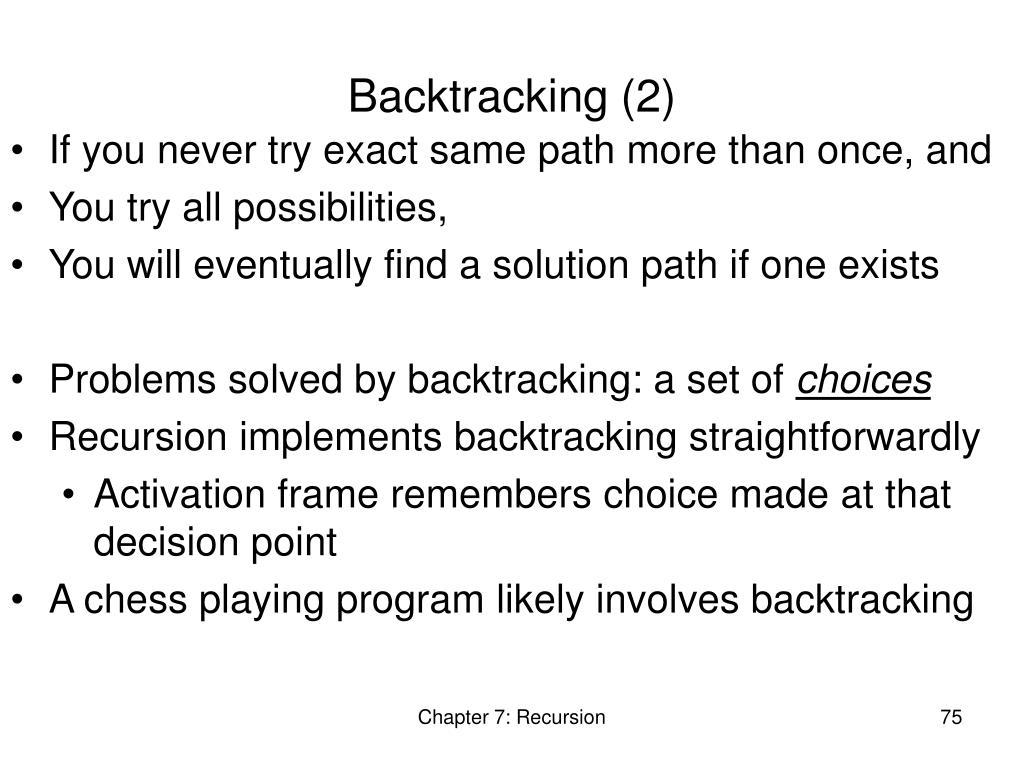Backtracking (2)