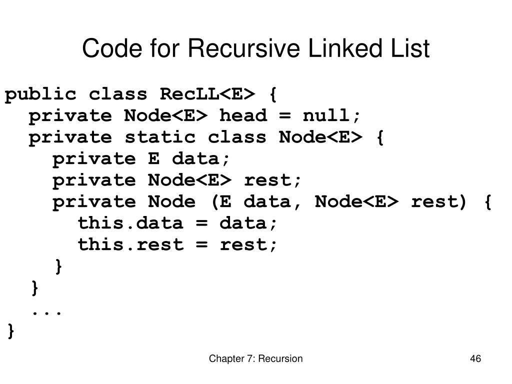 Code for Recursive Linked List