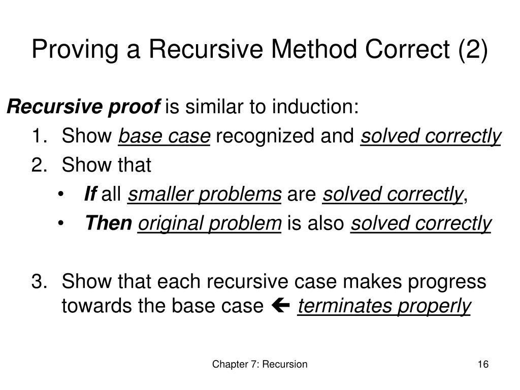 Proving a Recursive Method Correct (2)
