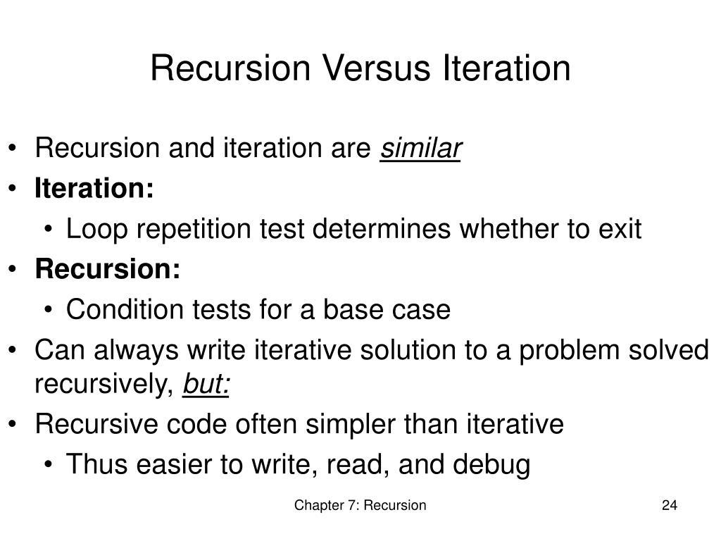 Recursion Versus Iteration