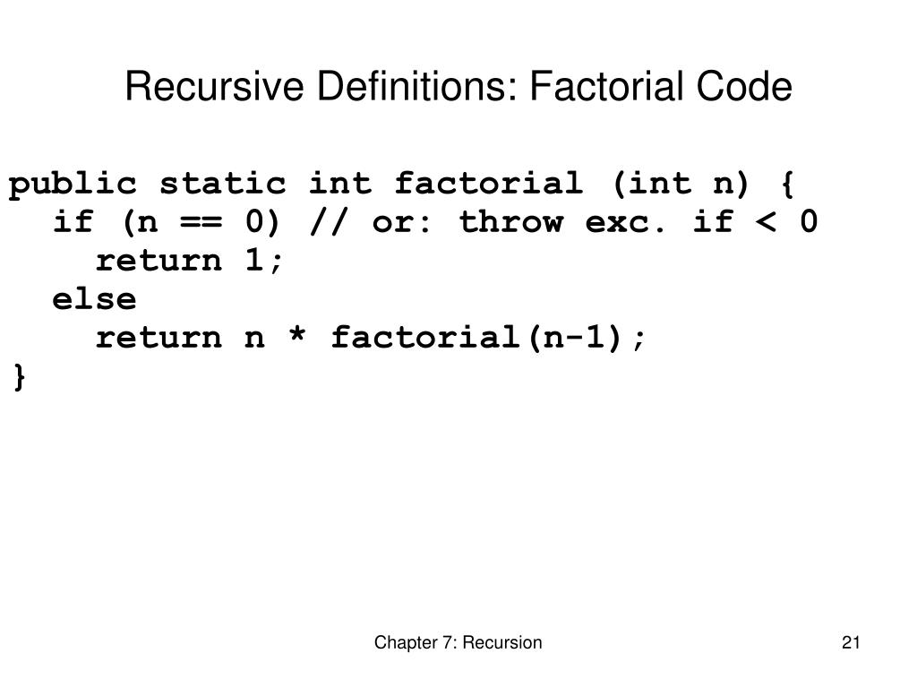 Recursive Definitions: Factorial Code