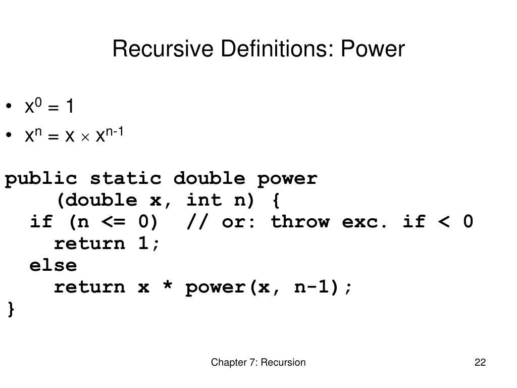 Recursive Definitions: Power