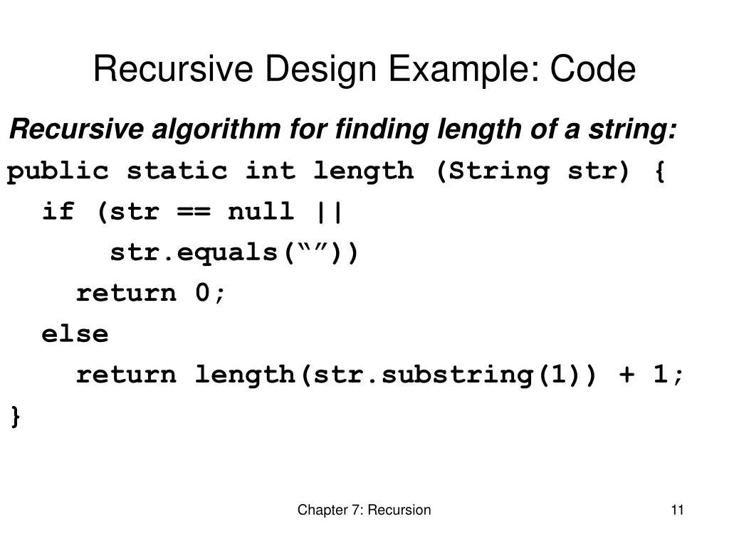 Recursive Design Example: Code