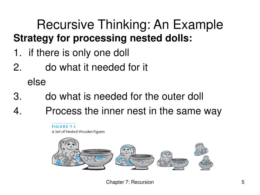Recursive Thinking: An Example
