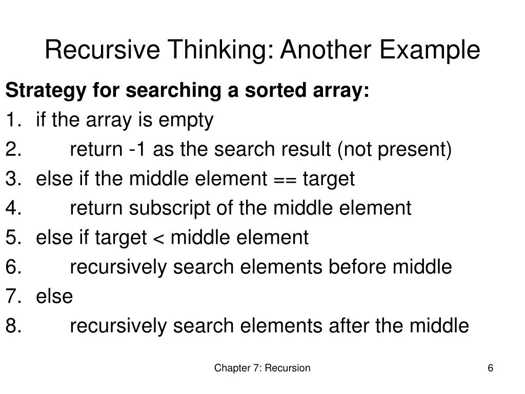 Recursive Thinking: Another Example