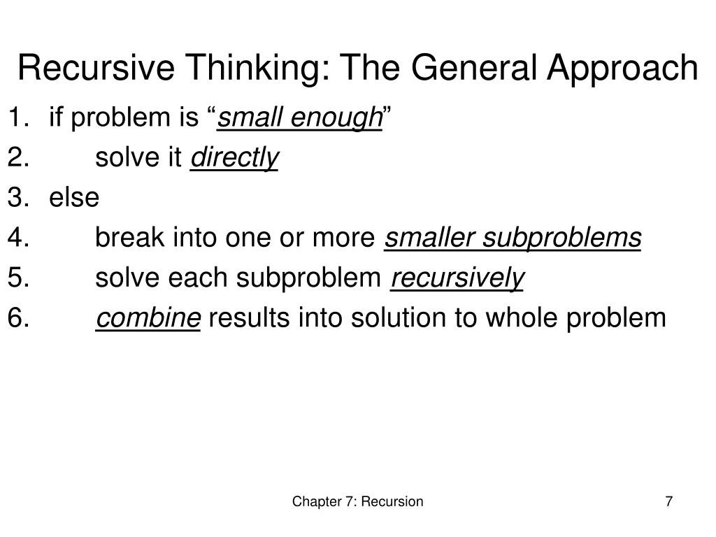 Recursive Thinking: The General Approach