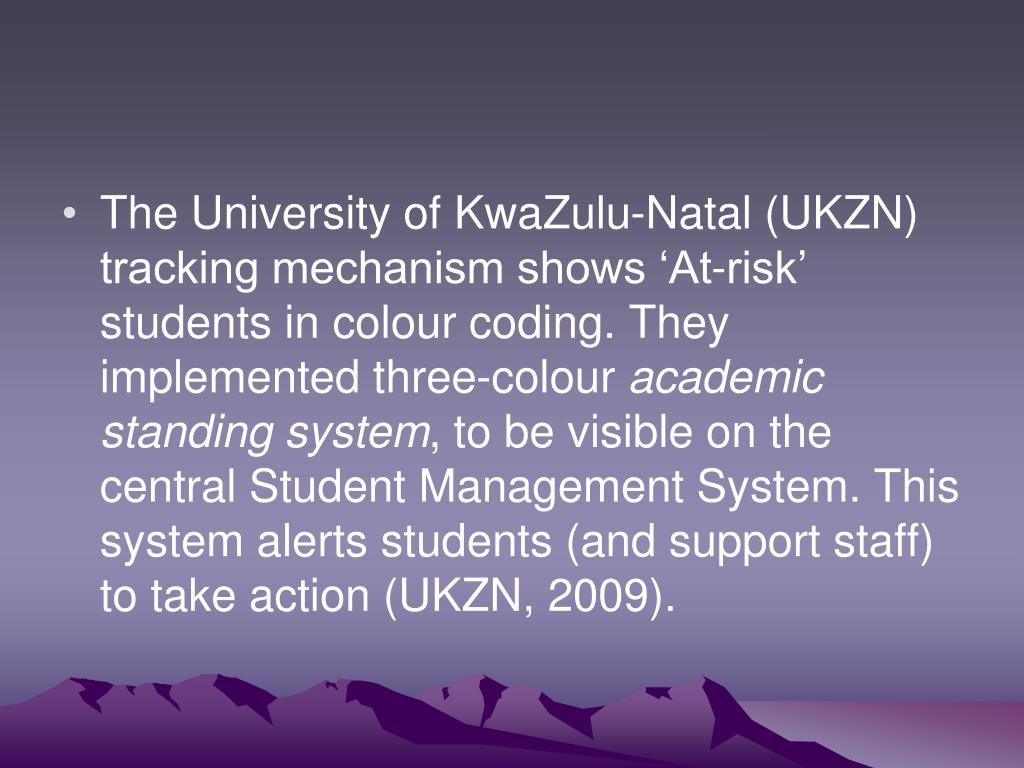 The University of KwaZulu-Natal (UKZN) tracking mechanism shows 'At-risk' students in colour coding. They implemented three-colour