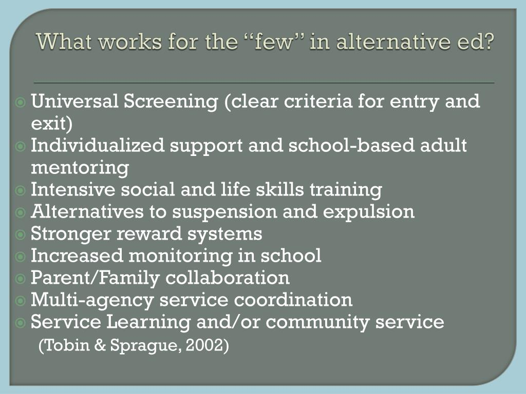 "What works for the ""few"" in alternative ed?"