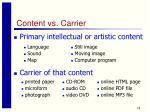 content vs carrier