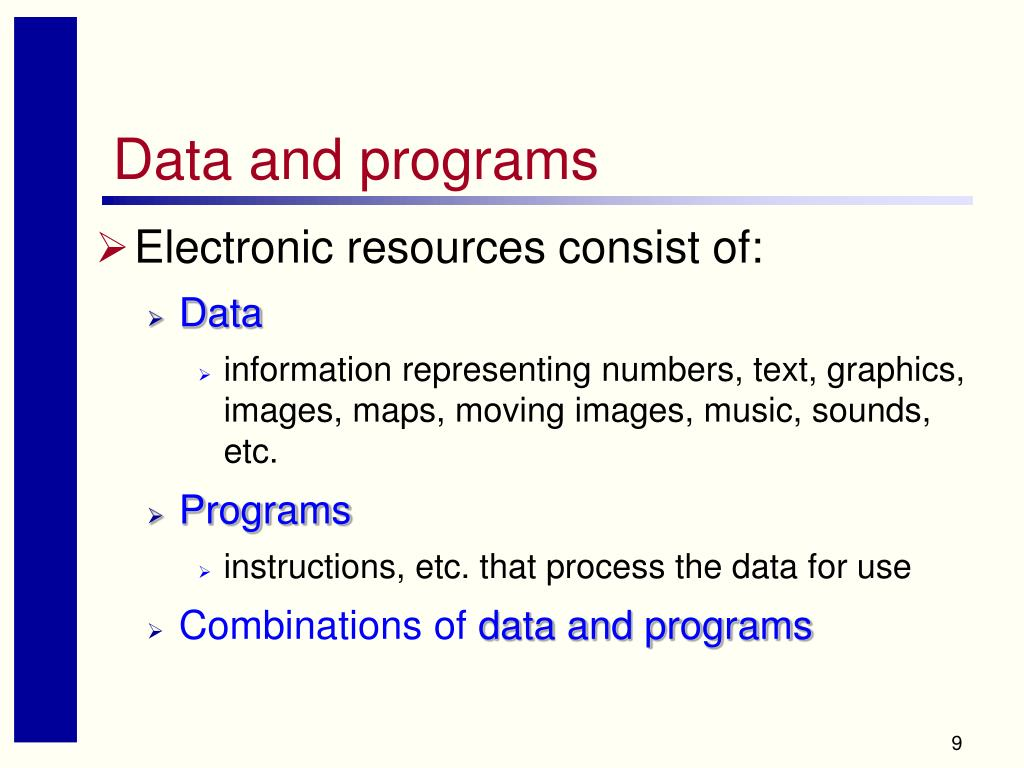 Data and programs