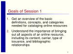 goals of session 1