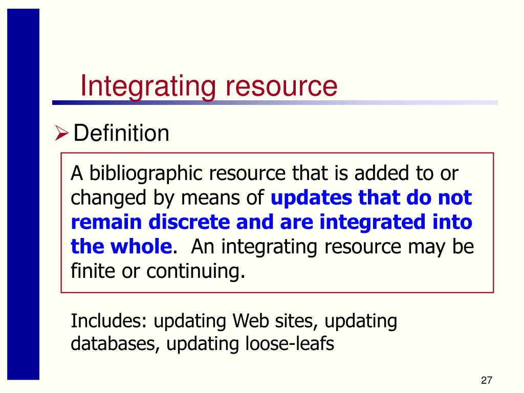 Integrating resource