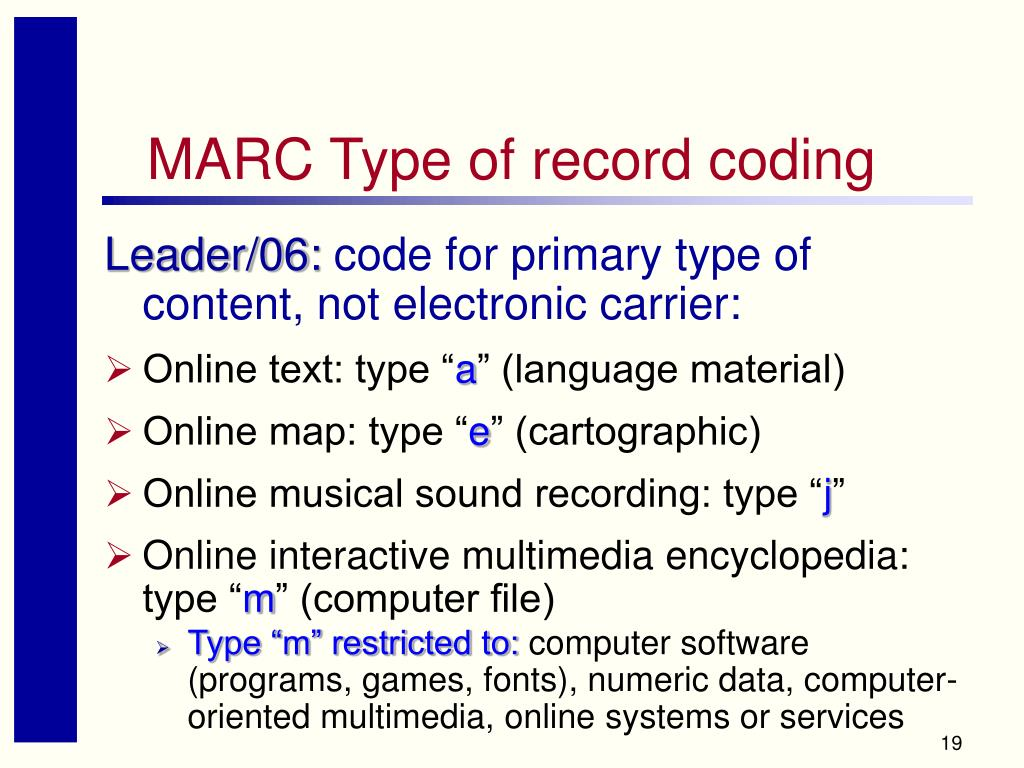 MARC Type of record coding