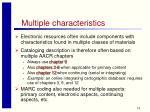 multiple characteristics