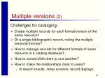 multiple versions 2