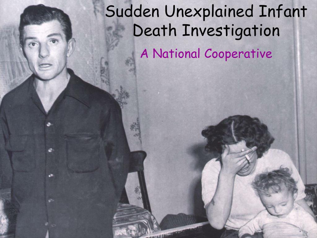 Sudden Unexplained Infant Death Investigation