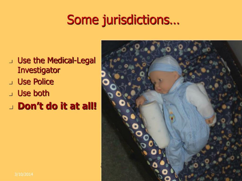 Some jurisdictions…