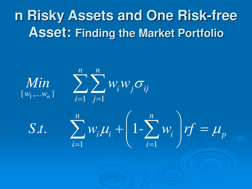 n Risky Assets and One Risk-free Asset: