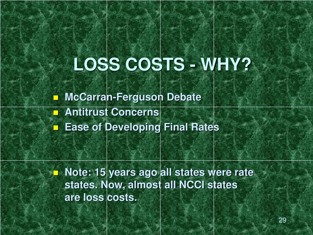 LOSS COSTS - WHY?