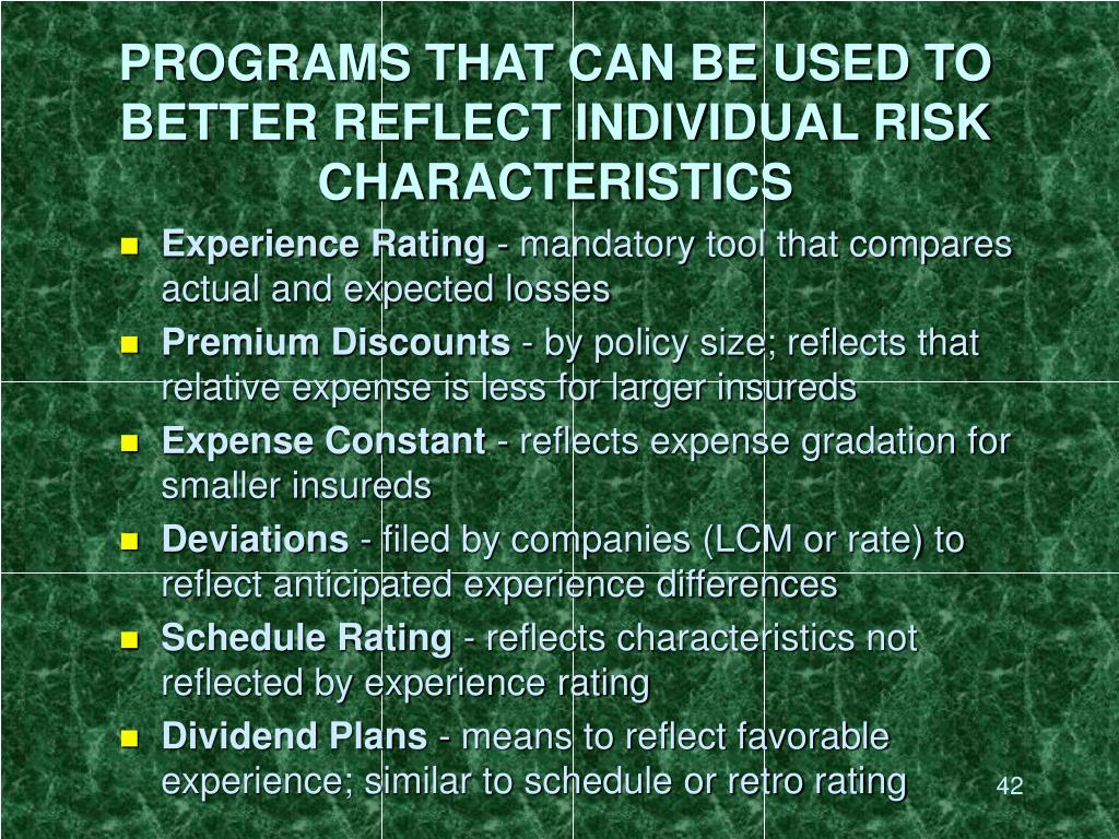 PROGRAMS THAT CAN BE USED TO BETTER REFLECT INDIVIDUAL RISK CHARACTERISTICS