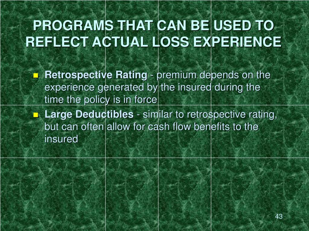 PROGRAMS THAT CAN BE USED TO REFLECT ACTUAL LOSS EXPERIENCE