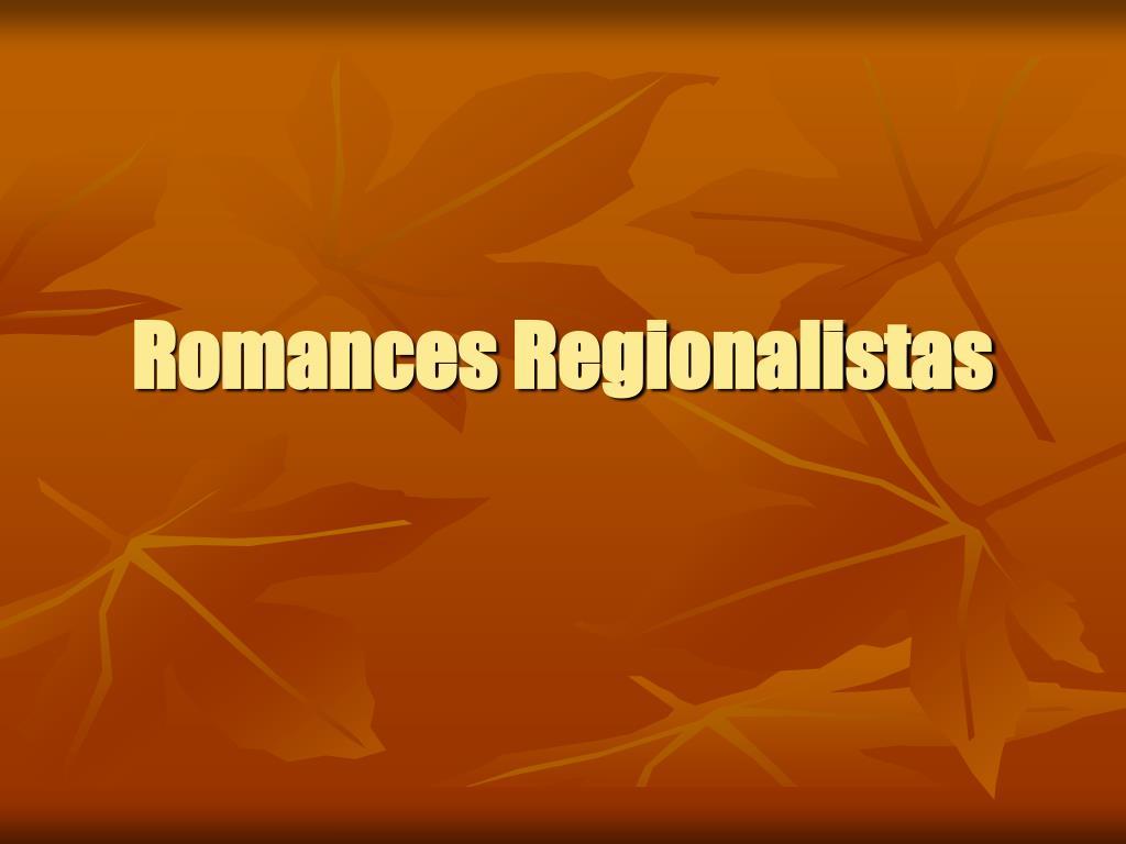 Romances Regionalistas