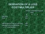 derivation of a loss cost multiplier37