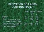 derivation of a loss cost multiplier38