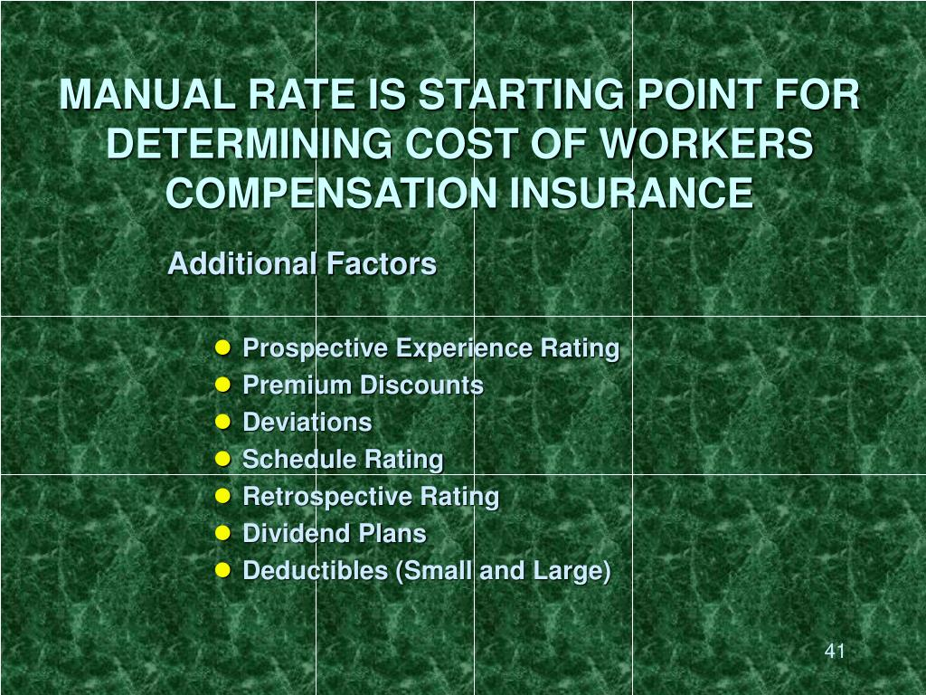 MANUAL RATE IS STARTING POINT FOR DETERMINING COST OF WORKERS COMPENSATION INSURANCE
