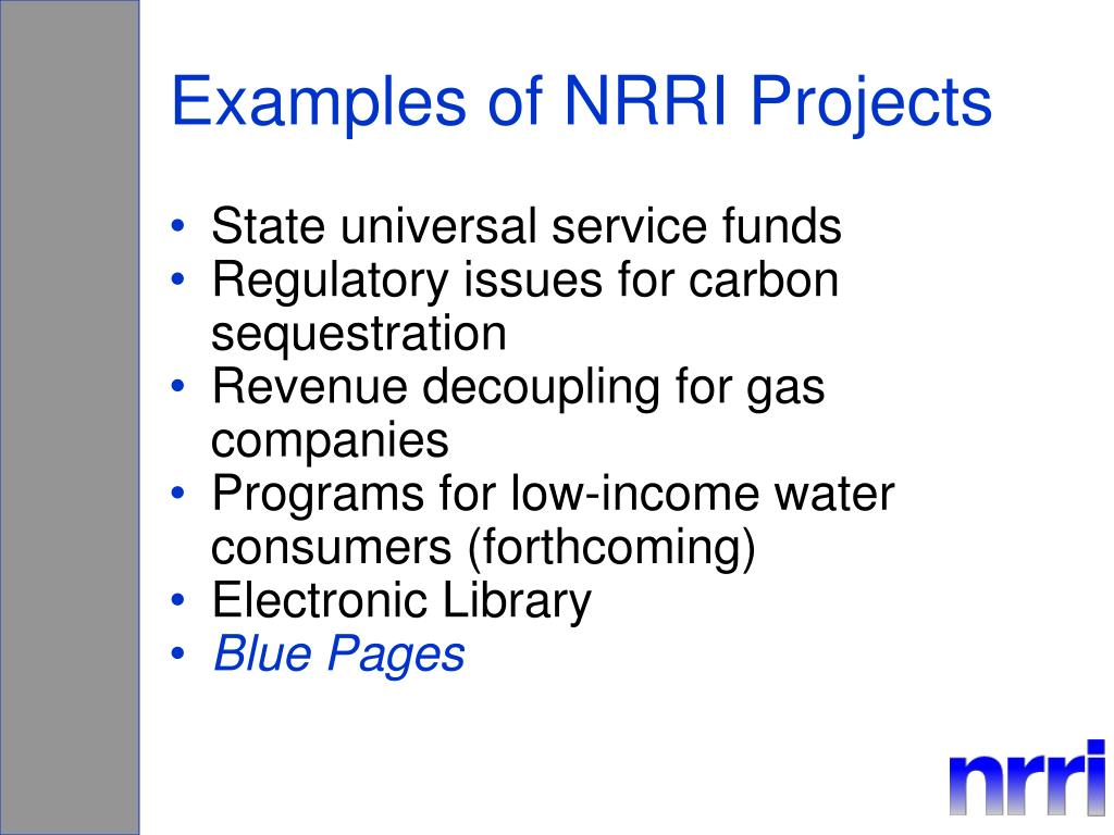 Examples of NRRI Projects