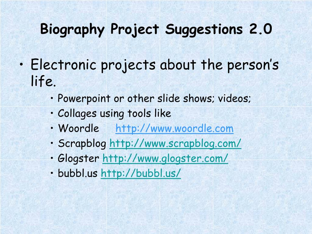 Biography Project Suggestions 2.0