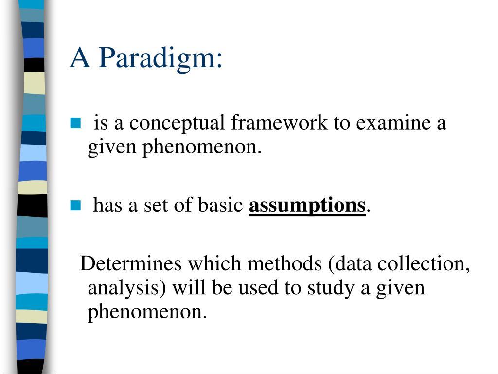 A Paradigm: