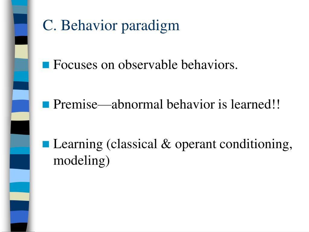 C. Behavior paradigm