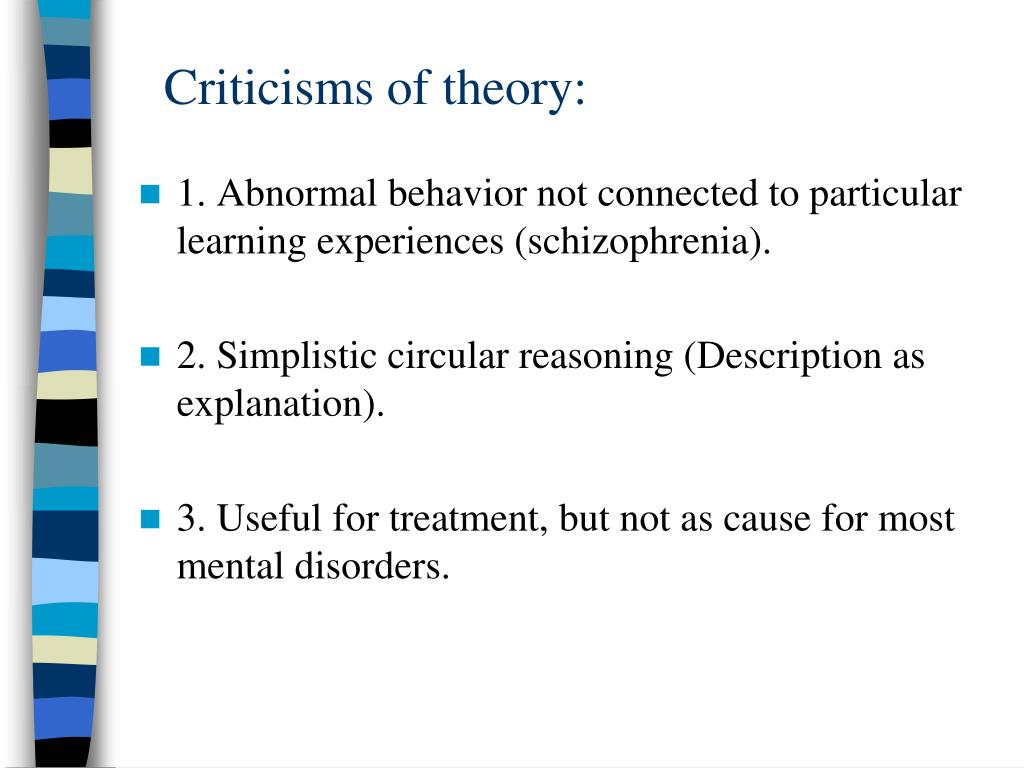 Criticisms of theory:
