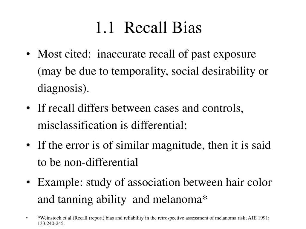 1.1  Recall Bias