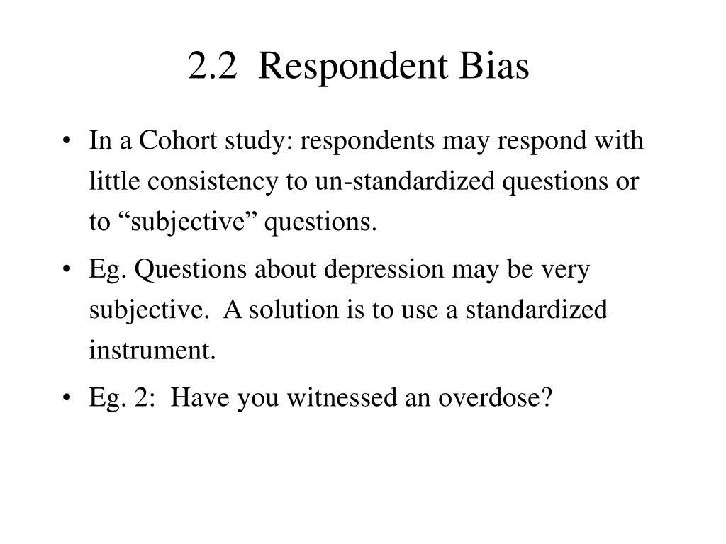 2.2  Respondent Bias