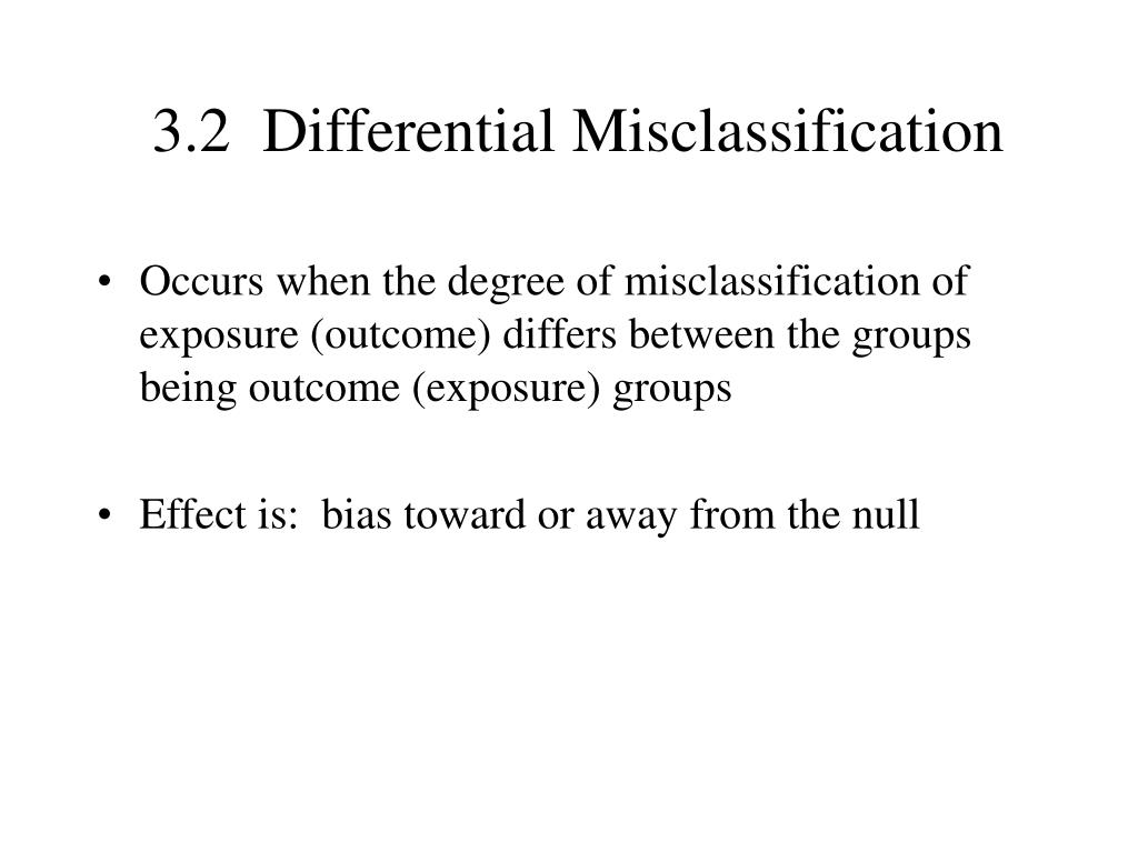 3.2  Differential Misclassification