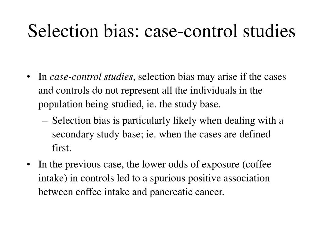 Selection bias: case-control studies