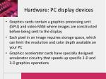 hardware pc display devices17