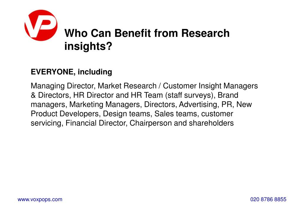 Who Can Benefit from Research insights?