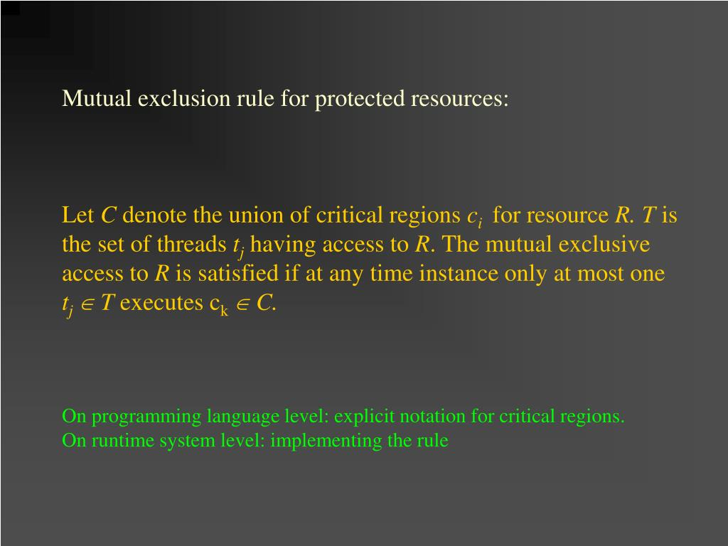 Mutual exclusion rule for protected resources: