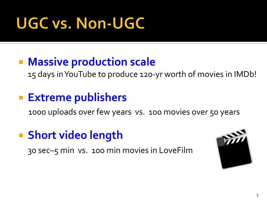UGC vs. Non-UGC
