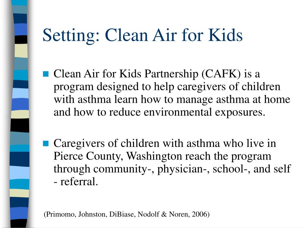 Setting: Clean Air for Kids